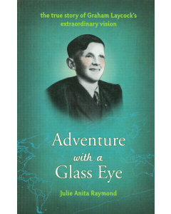 Cover of Adventure with a Glass Eye - A Biography of Graham Laycock