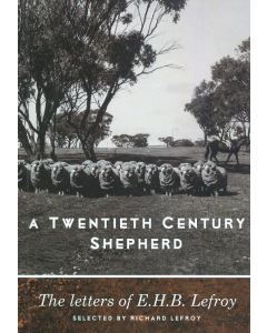 Cover of Twentieth Century Shepherd- letters of EHB Le Froy, A