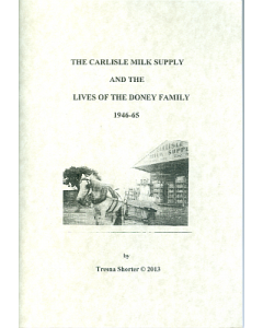 Carlisle Milk Supply & The Lives Of The Doney Family, The