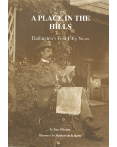 Cover of A Place in the Hills - Darlington's First Fifty Years