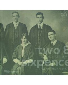 Cover of Two and Sixpence - A Student Century