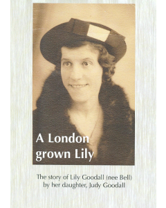 Cover of London Grown Lily, A