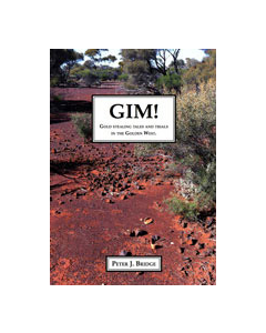 Gim! Gold Stealing Tales and Trials in the Golden West