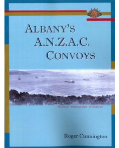 Albany's A.N.Z.A.C. Convoys
