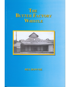 Butter Factory Whistle, The