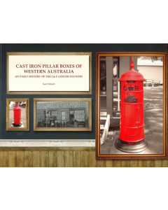 Cast Iron Pillar Boxes of Western Australia