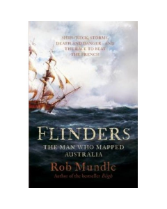Flinders - The Man who mapped Australia - Paperback