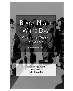 Black Night, White Day Greece-Born Women in Australian (hardback)