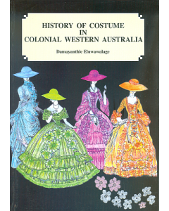 History of Costume in Colonial WA