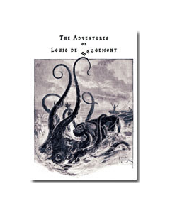 Adventures of Louis De Rougemont, The