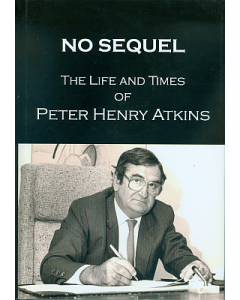 No Sequel: Life and Times of Peter Henry Atkins, The
