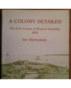 A Colony detailed: the first census of Western Australia, 1832