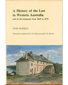 A history of the law in Western Australia and its development from 1829 to 1979
