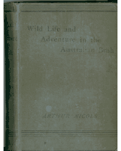 Wild life and Adventures in  the Australian Bush (1887)