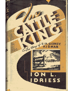 Cattle King: The story of Sir Sidney Kidman, The (1947)