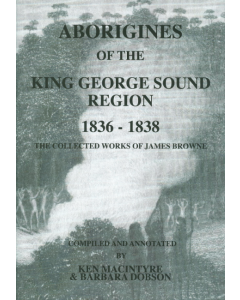 Cover of Aborigines of the King George Sound 1836 - 38