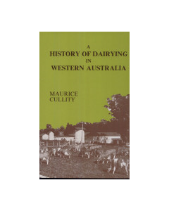 A History of Dairying In Western Australia