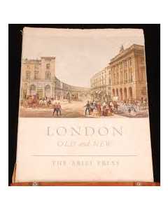 London, Old and New: Including contemporary watercolours by Juan Sevilla Saez (1960)