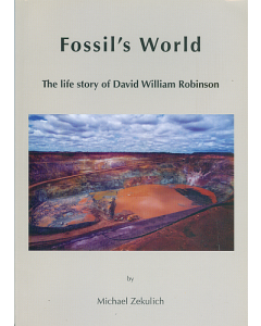 Fossil's world: The life story of David William Robinson