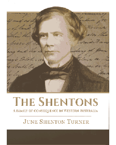 The Shentons, A Family of Consequence in Western Australia ©