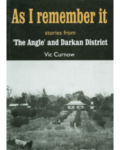 Cover of As I Remember It - Stories of the Angle and Darkan District