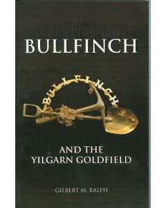 Cover of Bullfinch and the Yilgarn Goldfield