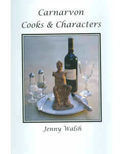Cover of Carnarvon Cooks  & Characters