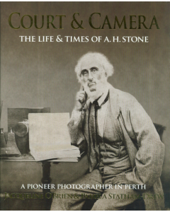 Cover of Court and Camera - the life and times of A J Stone
