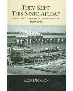 Cover of They Kept This State Afloat: Shipbuilders of WA