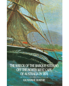 Cover of Wreck of the Barque Stefano - NW Cape in 1875, The