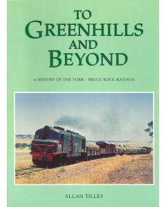 Cover of To Greenhills and Beyond - Railway History