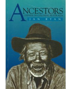 Cover of Ancestors: Chinese in Colonial Australia