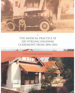 Cover of Medical Practice at 328 Stirling Highway Claremont 1896-2011, The