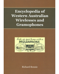 Cover of Encyclopedia of Western Australian Wirelesses and Gramophones