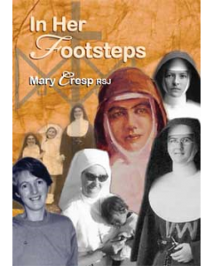 In Her Footsteps - Mary Cresp RSJ