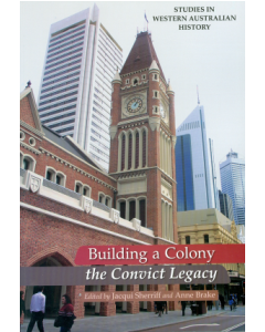 Cover of 24 Building a Colony - A Convict Legacy