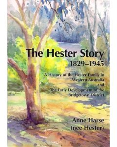 Hester Story 1829 - 1945, The